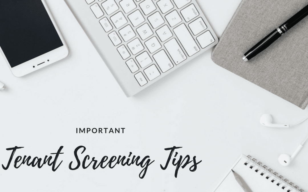 Important Tenant Screening Tips for Your Scottsdale Rental Property